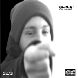Crackers - Official Unreleased