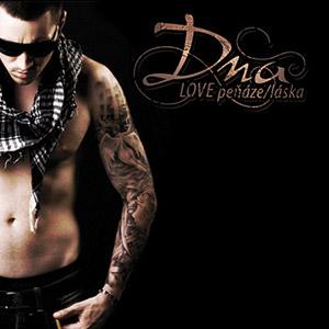 DNA - Love Peňáze/Láska