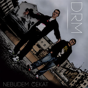 DRM - Nebudem čekat EP