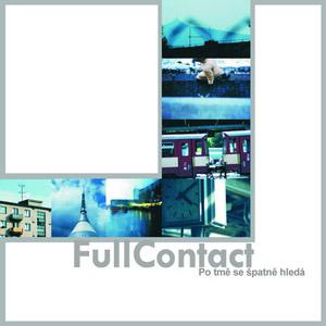 FullContact - Po tmě se špatně hledá