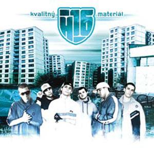 H16 - Kvalitný materiál