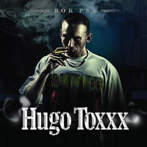 Hugo Toxxx - Rok psa