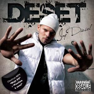 Jay Diesel - Deset