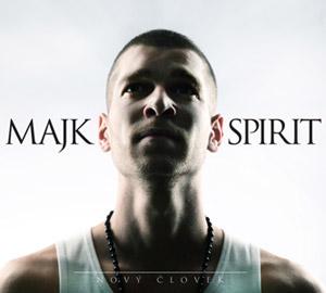Majk Spirit - Nový človek