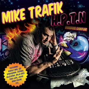 Mike Trafik - H.P.T.N.
