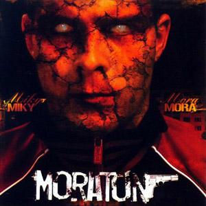 Miky Mora - Moratón