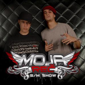 Moja Reč - S/M Show