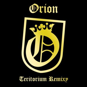 Orion - Teritorium Remixy