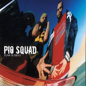 Pio Squad - Punk is dead