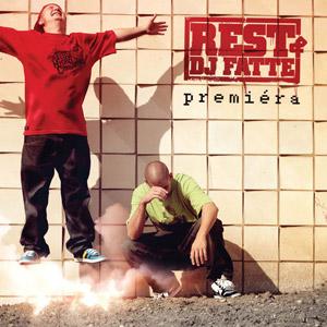 Rest & DJ Fatte - Premiéra
