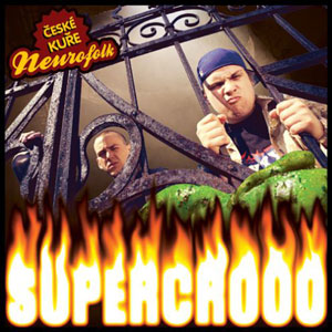 Supercrooo - České kuře:Neurofolk