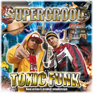 Supercrooo - Toxic Funk