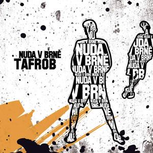 Tafrob - Nuda v Brně