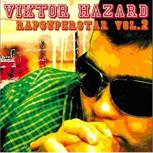 Viktor Hazard - Rapsuperstar vol.2