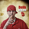 Delik - Daj mi 5 EP