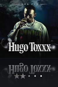 Hugo Toxxx - Rok psa 1