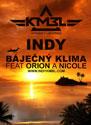 Indy - Báječný klima feat. Orion, Nicole