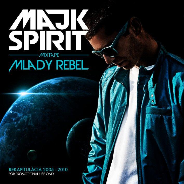 Majk Spirit - Mlady rebel mixtape