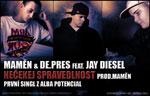 Maměn & De.Pres - Nečekej spravedlnost feat. Jay Diesel