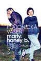 Marly Man - Platonická vášeň vsp. Honey B