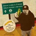 Oliver Lowe & Friends - Peníze nebo život