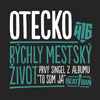 Otecko - Rchly mestsk ivot