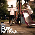 Ryes &Kenny Rough - Páni kluci