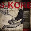 S-KORE - Zapomeň na všechno (stříbrná edice)