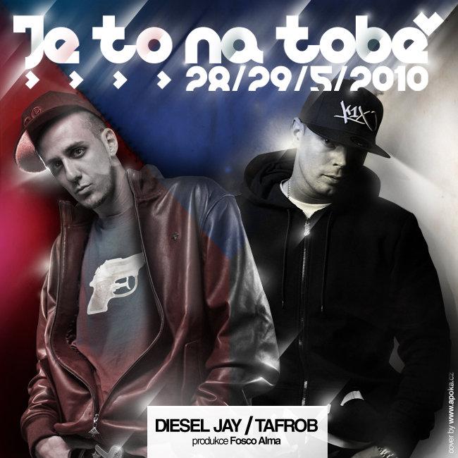 Tafrob + Jay Diesel – Je to jen na tobě