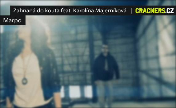KLIP: Marpo - Zahnaná do kouta feat. Karolína Majerníková